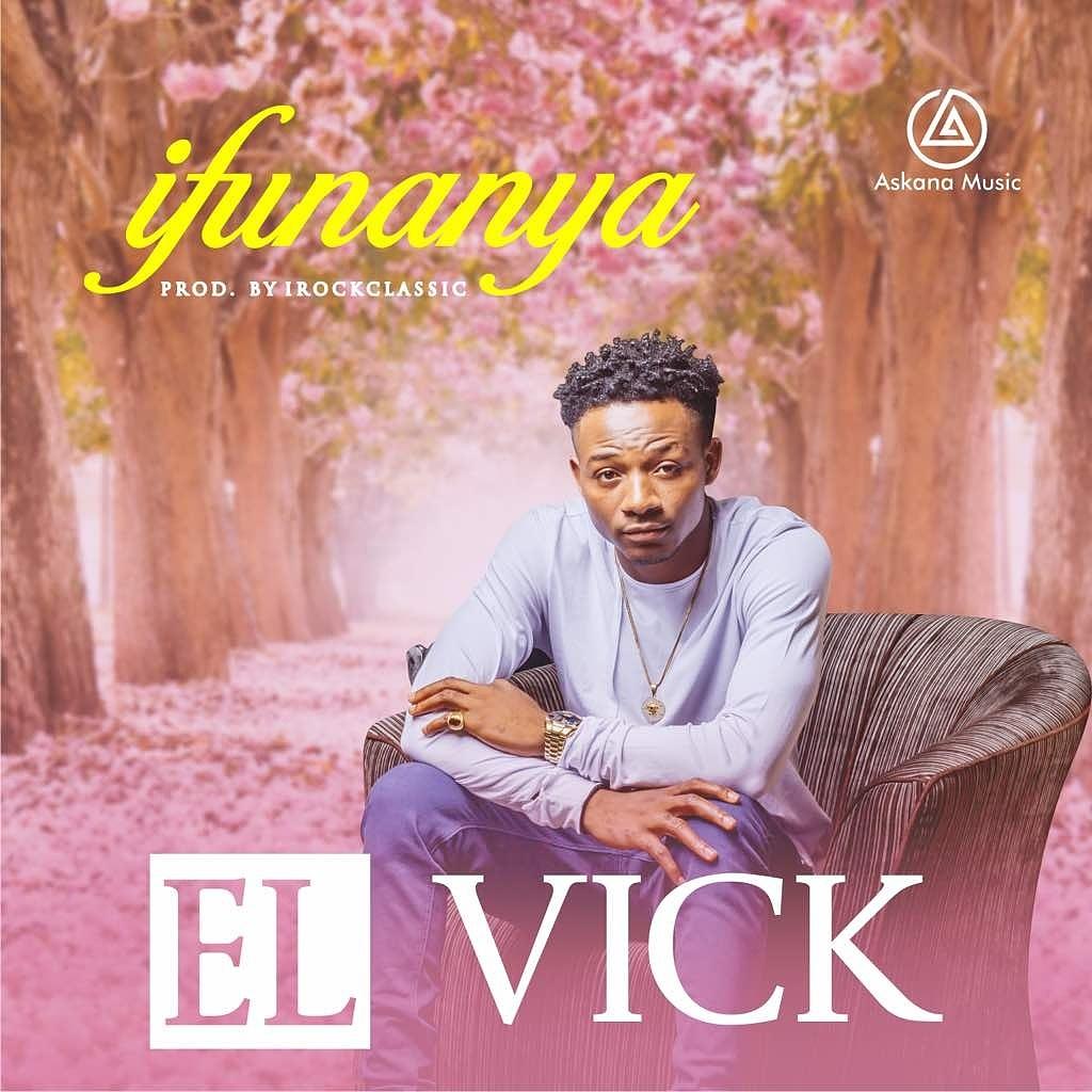 El Vick – Ifunaya