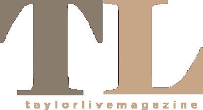 Taylor Live Magazine