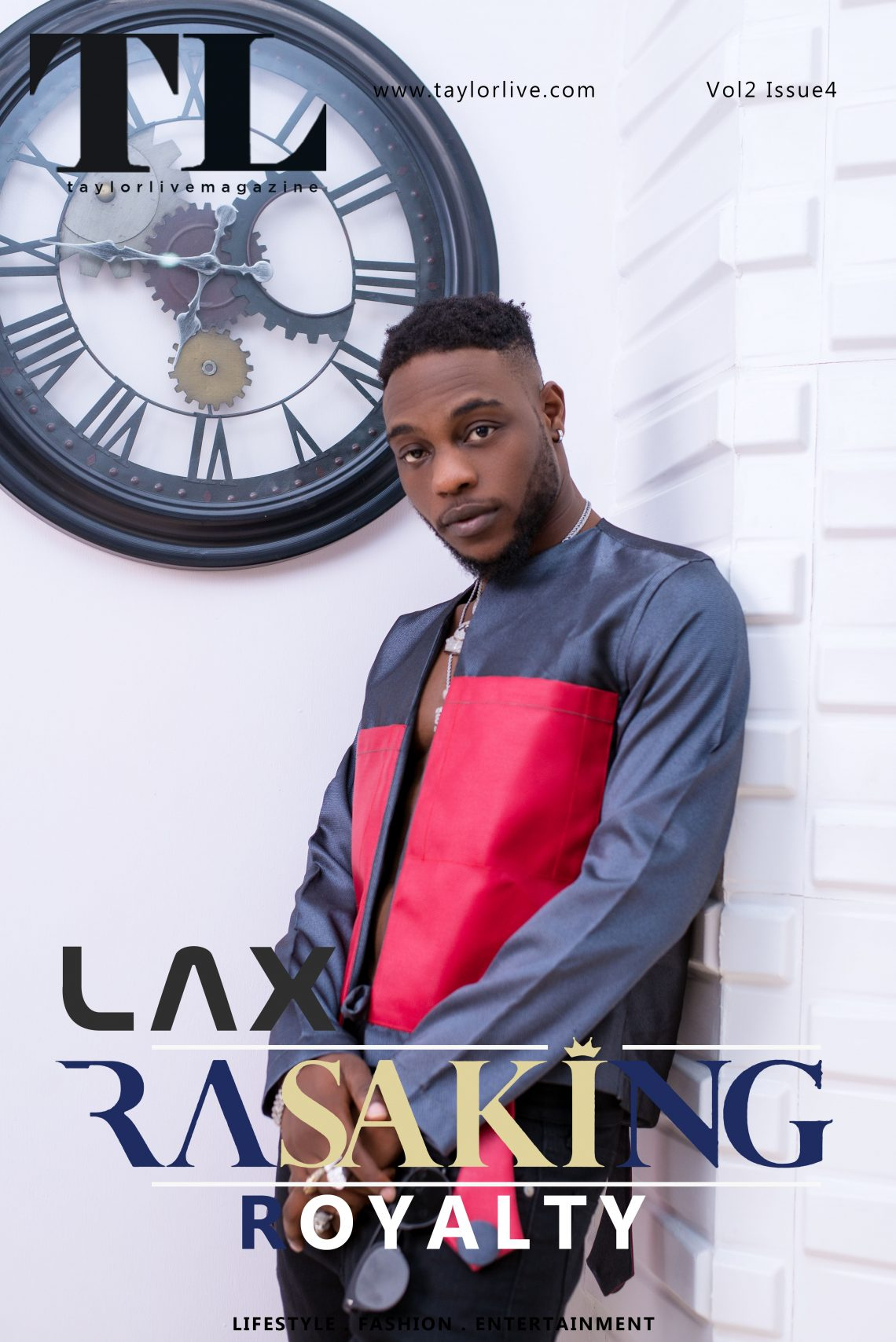 """RAZAKING = ROYALTY"" Damilola Afolabi popularly known as L.A.X Covers Taylor Live Magazine's  Latest Issue ( TL Magazine)."